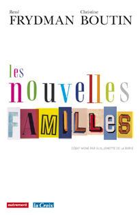 Les Nouvelles Familles, René Frydman et Christine Boutin, Autrement, 2011