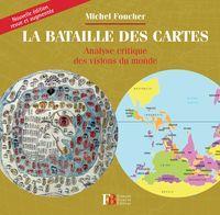 La bataille des cartes, de Michel Foucher