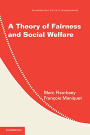 Fleurbaey & Maniquet - A Theory of Fairness and Social Welfare - Cambridge 2011